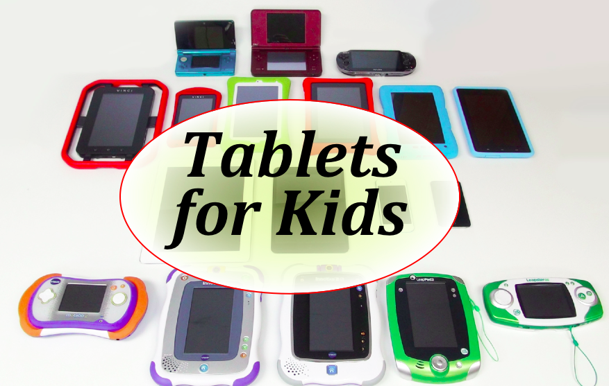 Tablets For Kids 2012 Children S Technology Review