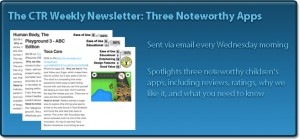 CTR Weekly Newsletter - Three Noteworthy Apps
